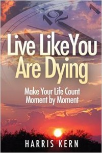 Live Like You Are Dying